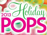 2013 Boston Pops Holiday Season!