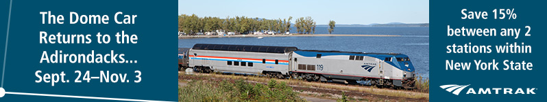 The Dome Car Returns to the Adirondacks September 25 - November 3, 2015.  Save 15% between any 2 stations within New York State.  Amtrak.  Click here to visit www.amtrak.com
