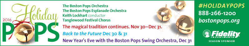 2016 Holiday Pops.  The Boston Pops Orchestra.  The Boston Pops Esplanade Orchestra.  Keith Lockhart conductor.  Tanglewood Festival Chorus.  The magical tradition continues. November 30 - December 31.  Back to the Future December 30 and 31.  New Year's Eve with the Boston Pops Swing Orchestra, December 31.  Click here to visit www.bostonpops.org.